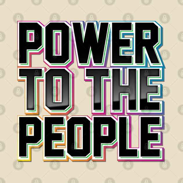 TeePublic: Power to the People