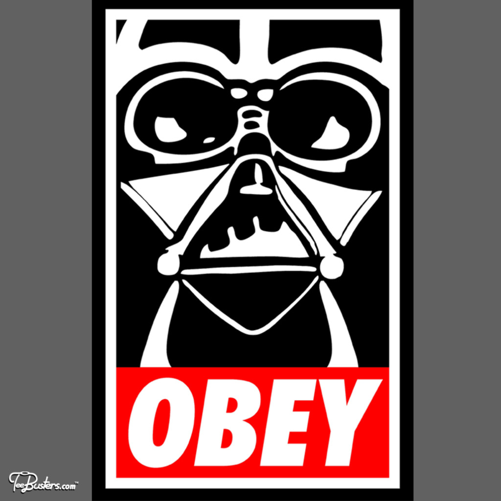 TeeBusters: Obey Darth Vader