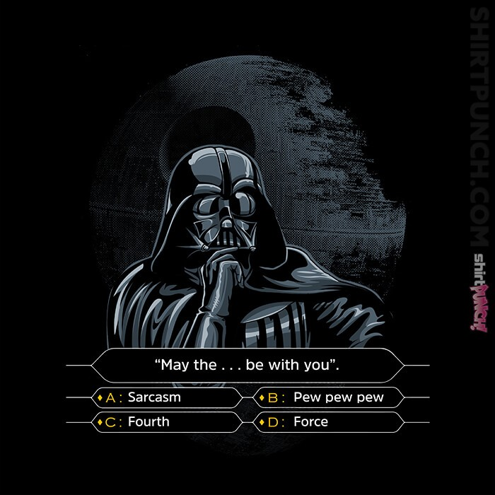 ShirtPunch: Darth Wants To Be A Millionaire