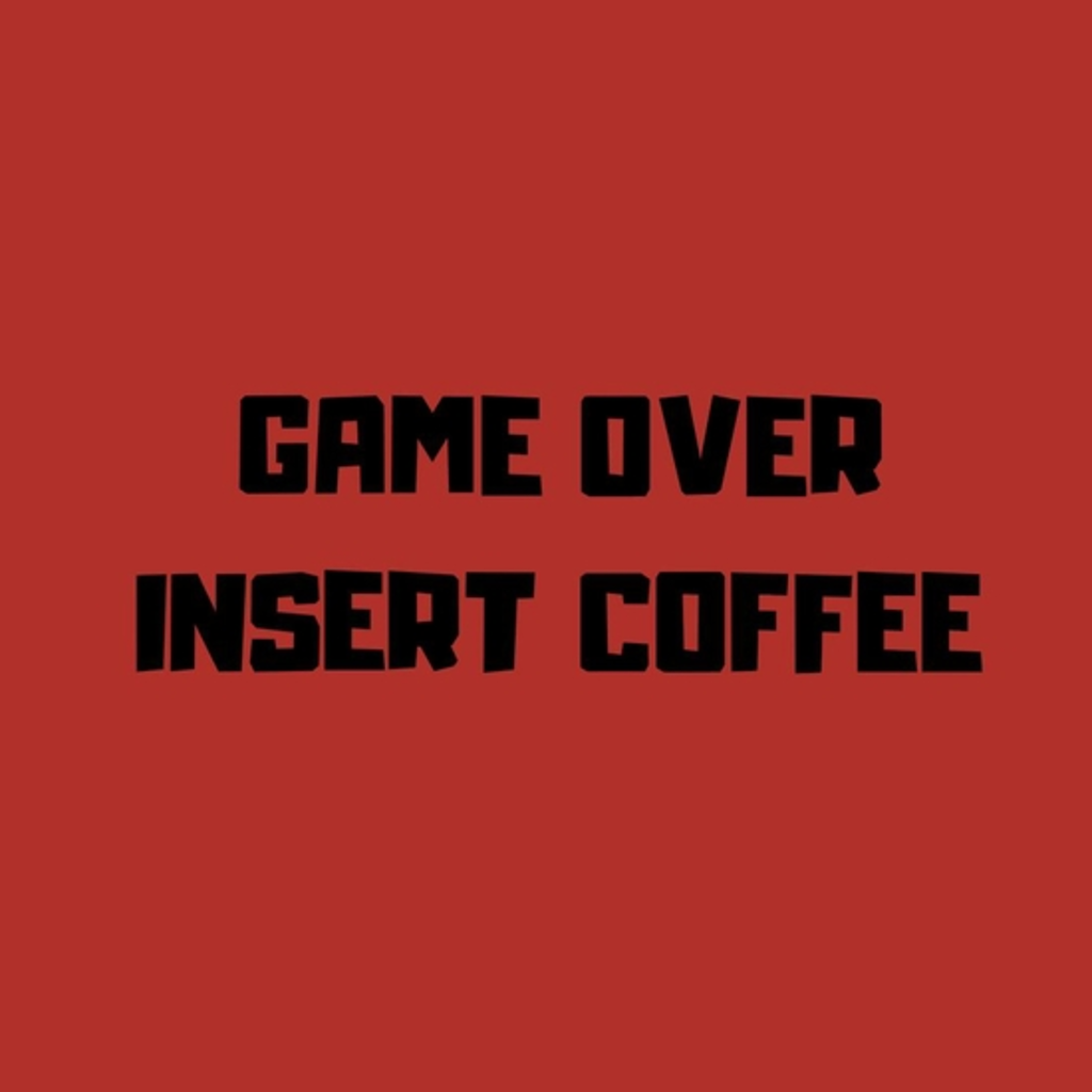 BustedTees: Insert coffee