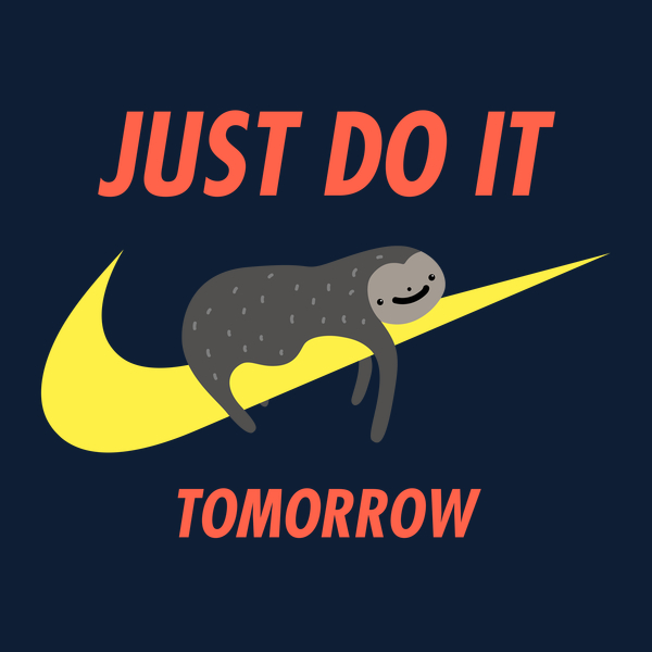NeatoShop: Just Do It Tomorrow