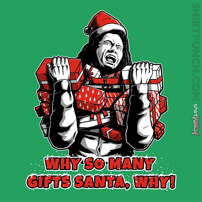 ShirtPunch: Why Santa Why