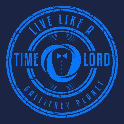 Textual Tees: Live Like a Time Lord