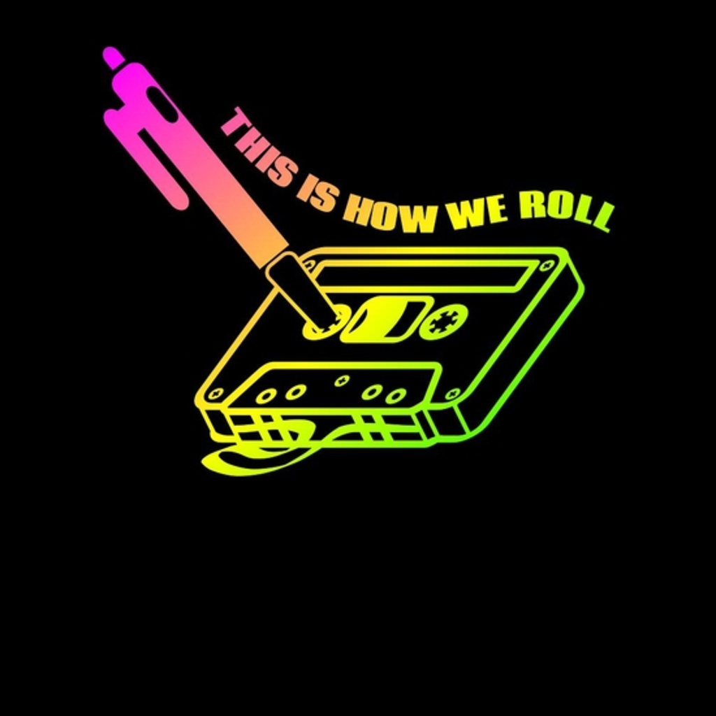 BustedTees: This is how we roll