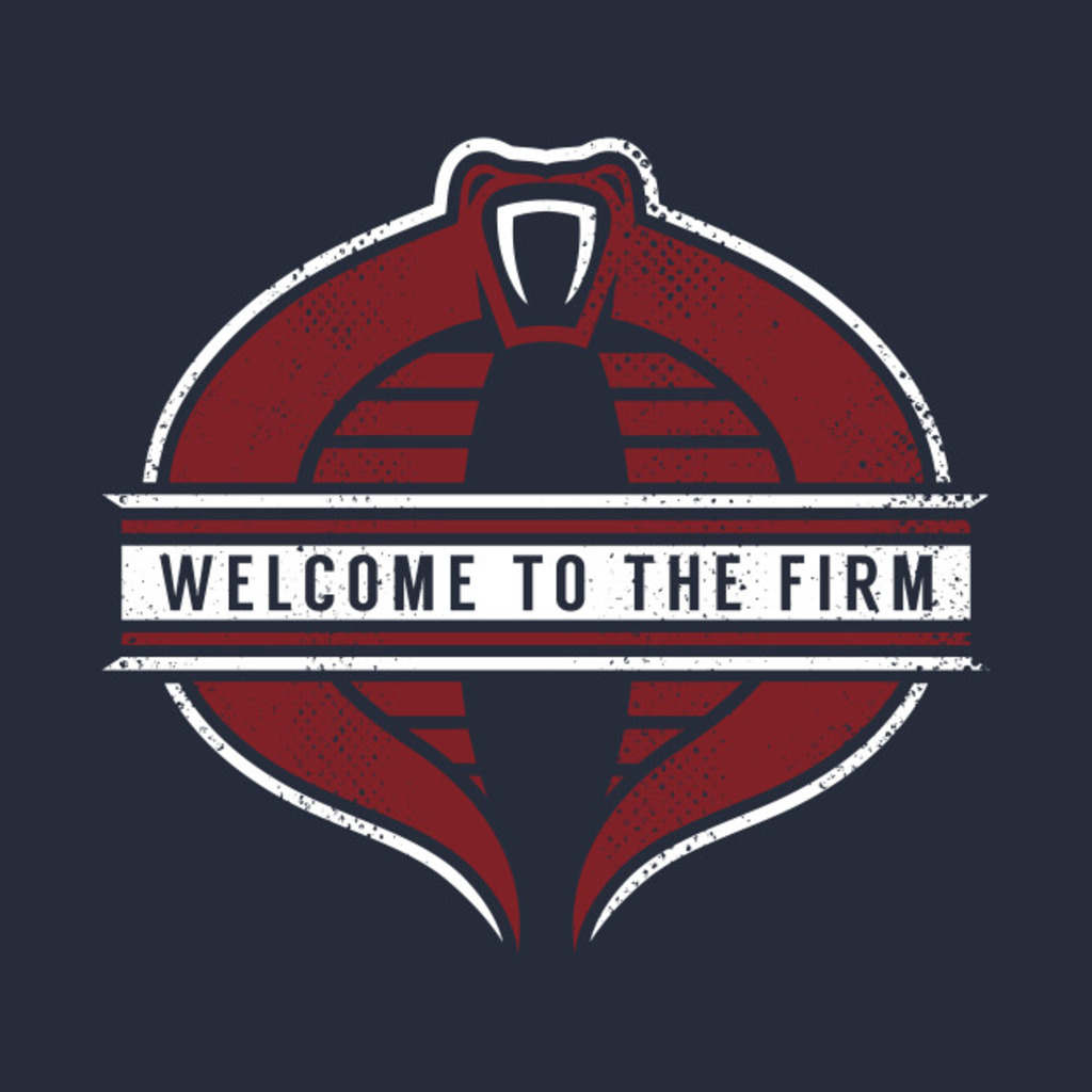 TeePublic: Welcome To The Firm T-Shirt