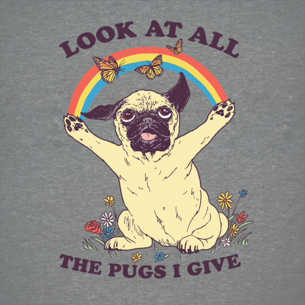NeatoShop: All The Pugs I Give