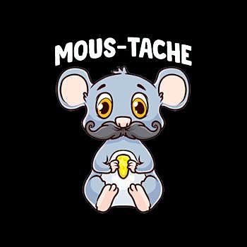 BustedTees: Funny Mous-Tache Mouse Pun