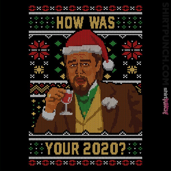 ShirtPunch: How Was your 2020