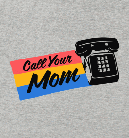BustedTees: Call Your Mom