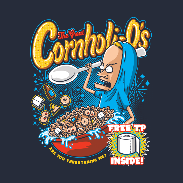 TeePublic: Cornholio's