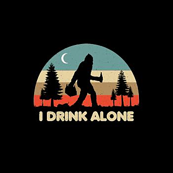 BustedTees: Drink Alone