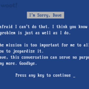 Woot!: Blue Screen of HAL