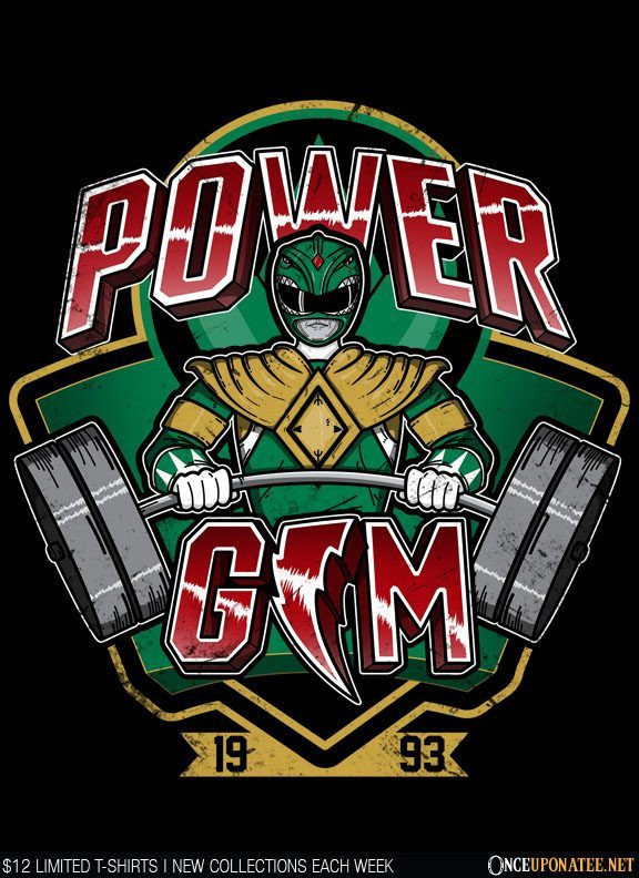 Once Upon a Tee: Power Gym
