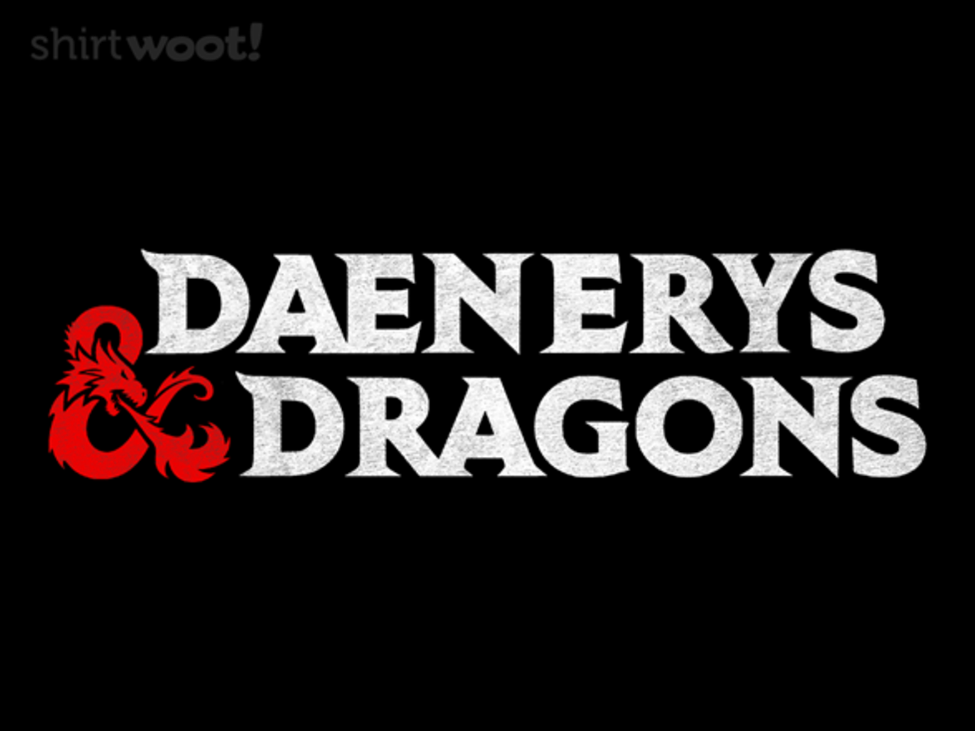 Woot!: Daenerys and Dragons