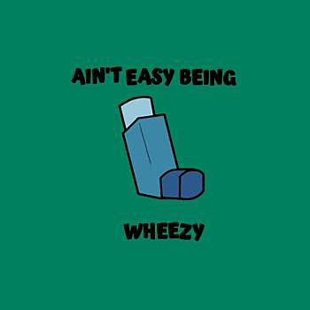 BustedTees: Ain't easy being wheezy