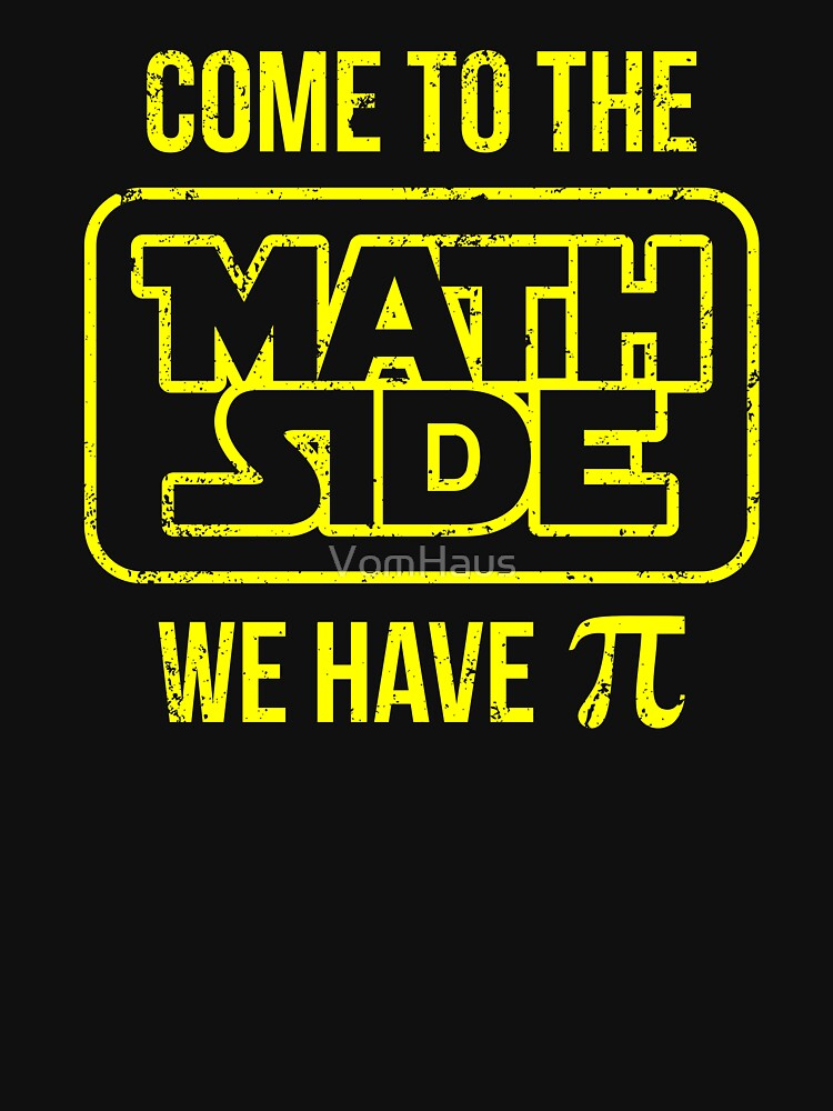 RedBubble: Come To The Math Side We Have Pi