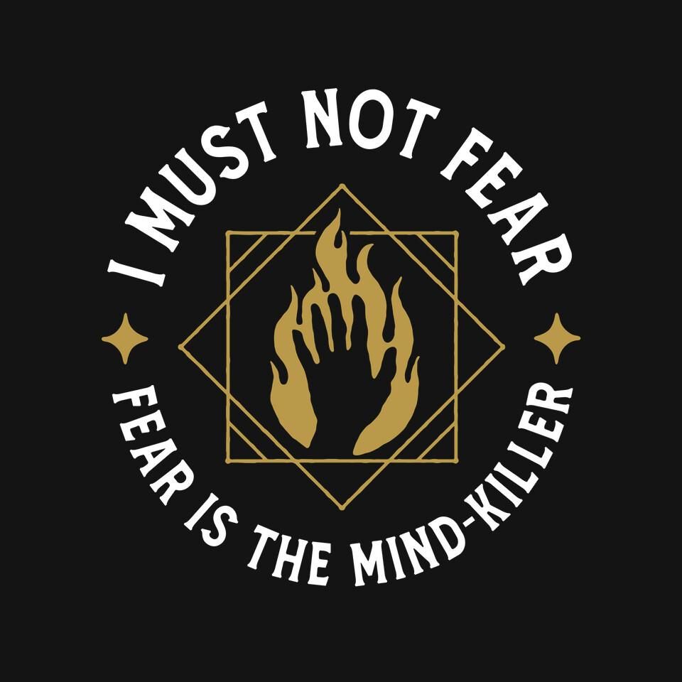 TeeFury: I Must Not Fear