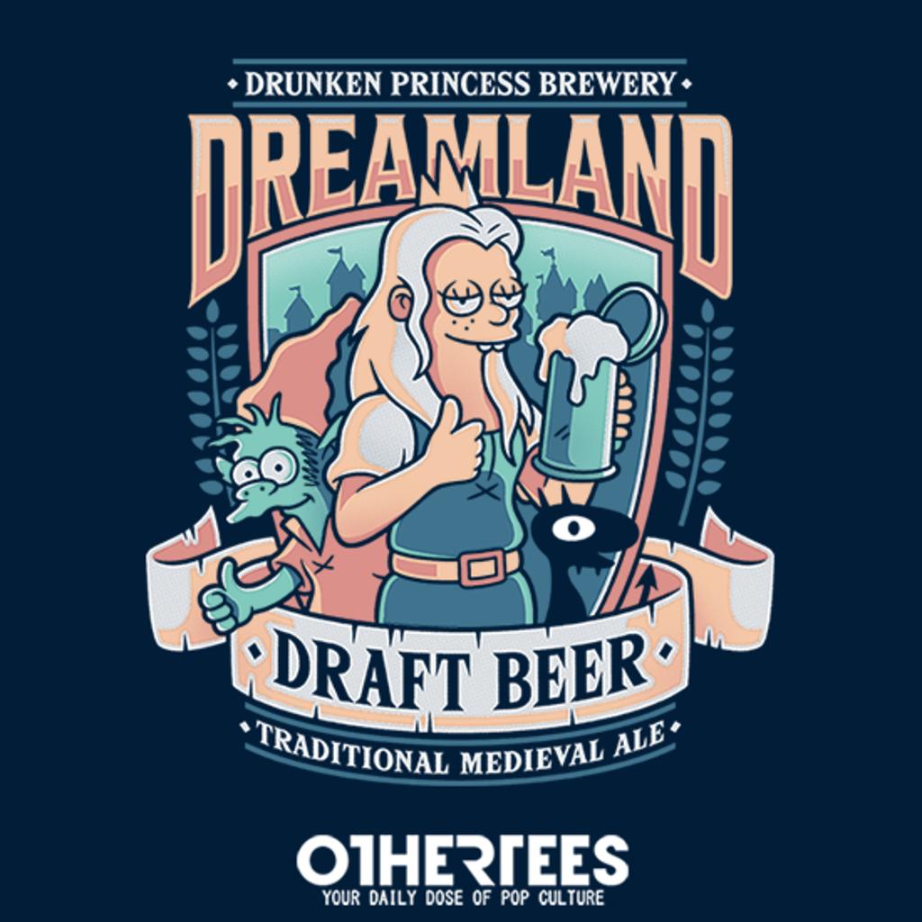 OtherTees: Dreamland Draft Beer