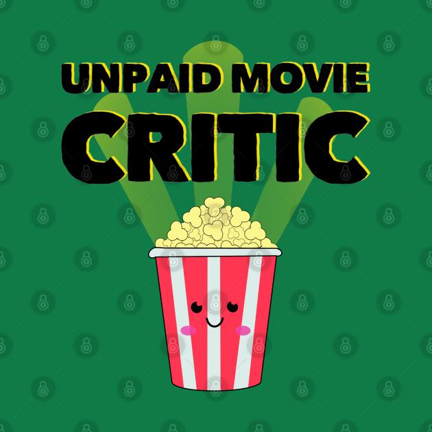TeePublic: Unpaid Movie Critic