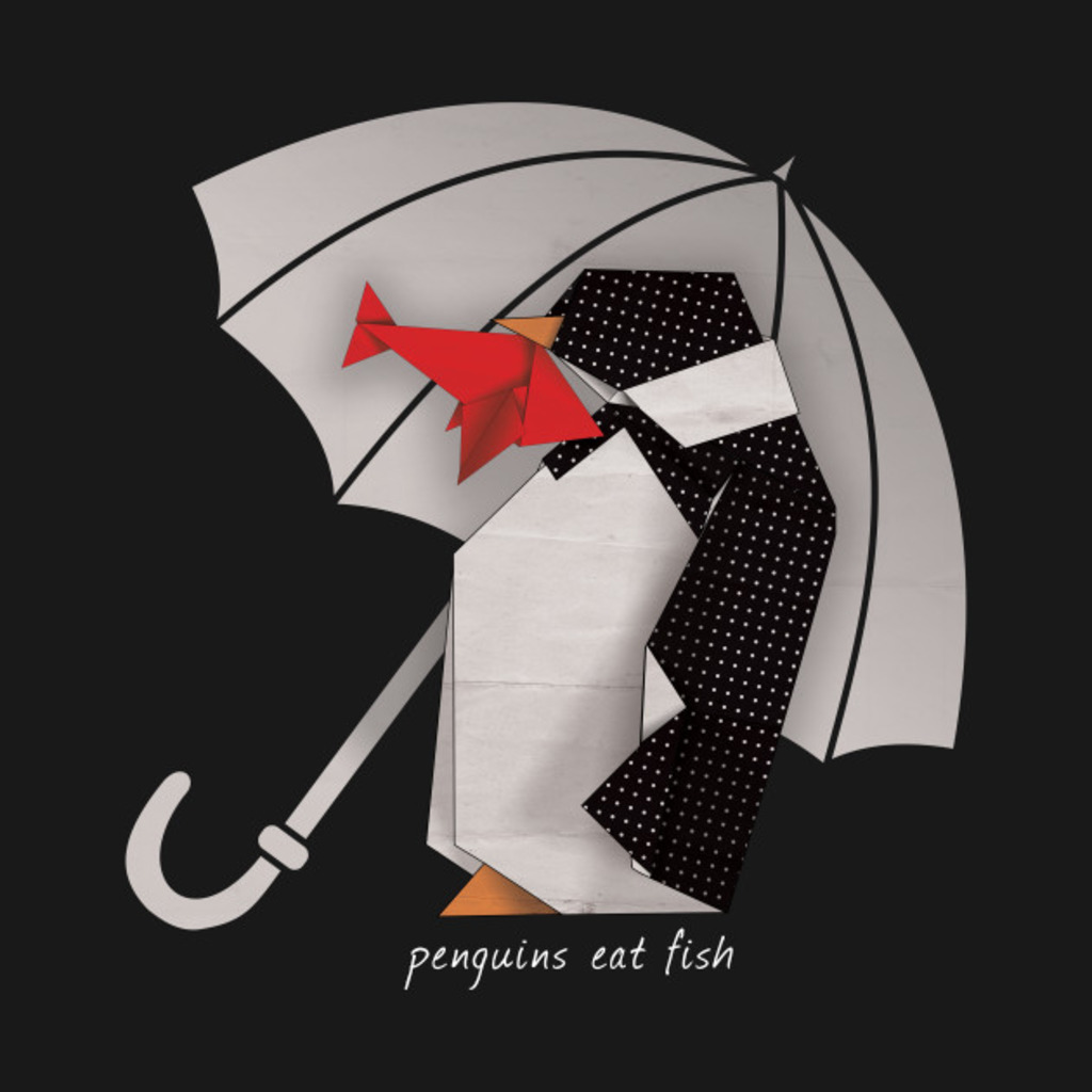 TeePublic: Penguins Eat Fish T-Shirt