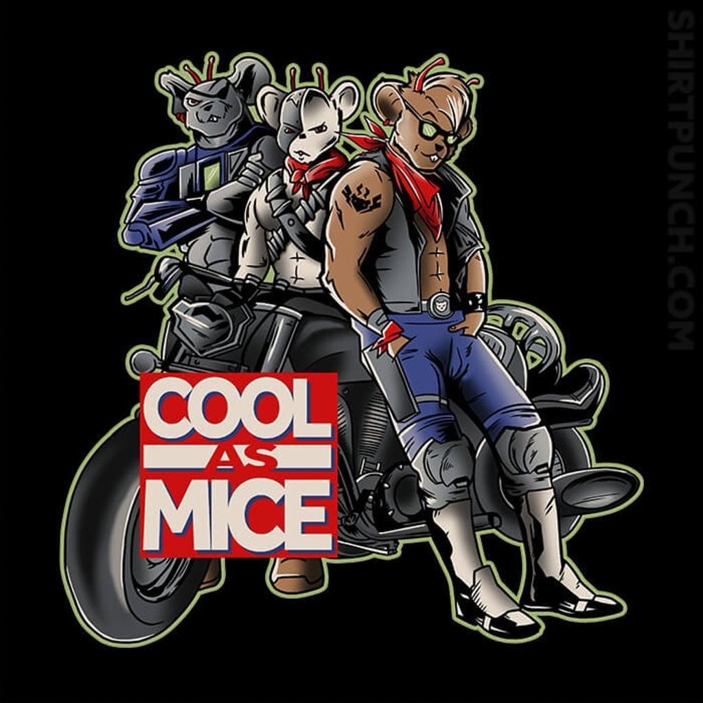 ShirtPunch: Cool As Mice