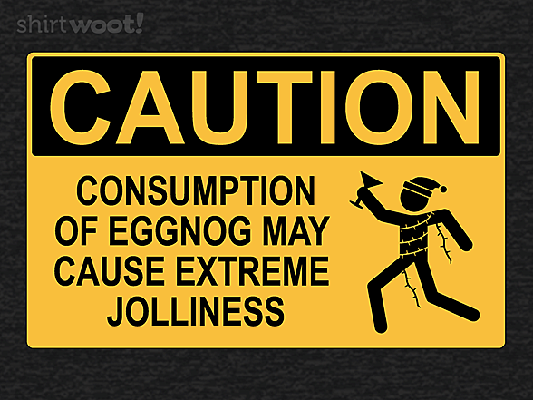 Woot!: Caution: Extreme Jolliness