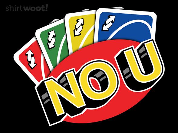 Woot!: No U
