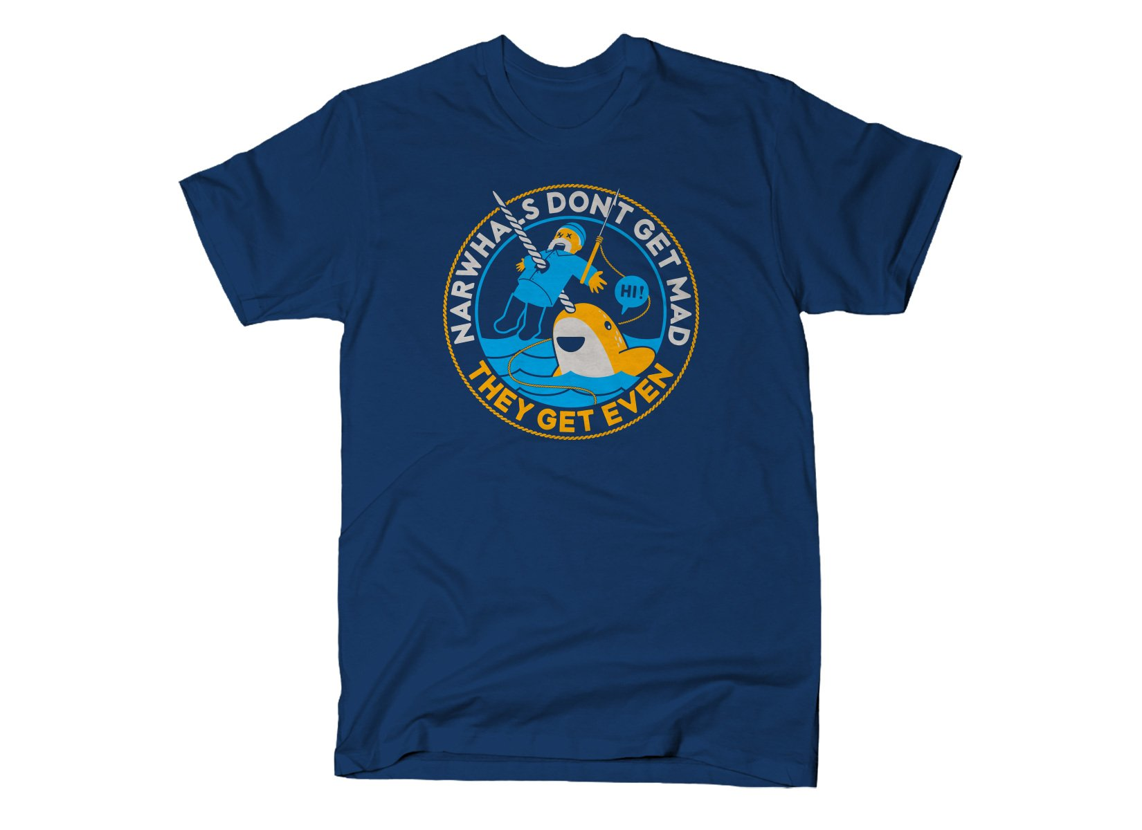 SnorgTees: Narwhals Don't Get Mad