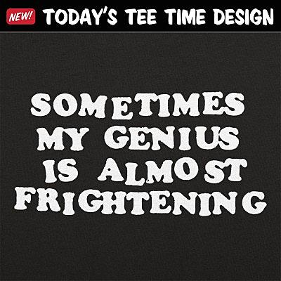 6 Dollar Shirts: My Genius Is Frightening