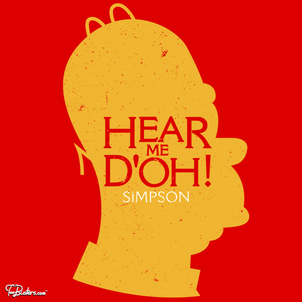 TeeBusters: Hear me d'oh!