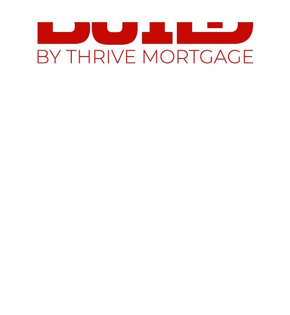 RedBubble: Build by Thrive Mortgage