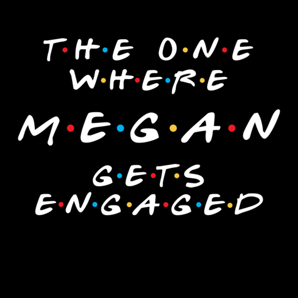 NeatoShop: Megan gets engaged 2