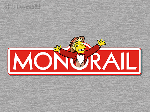 Woot!: Monorail!