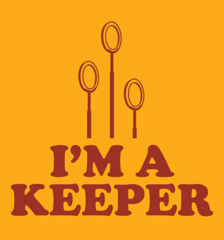 BustedTees: I'm A Keeper