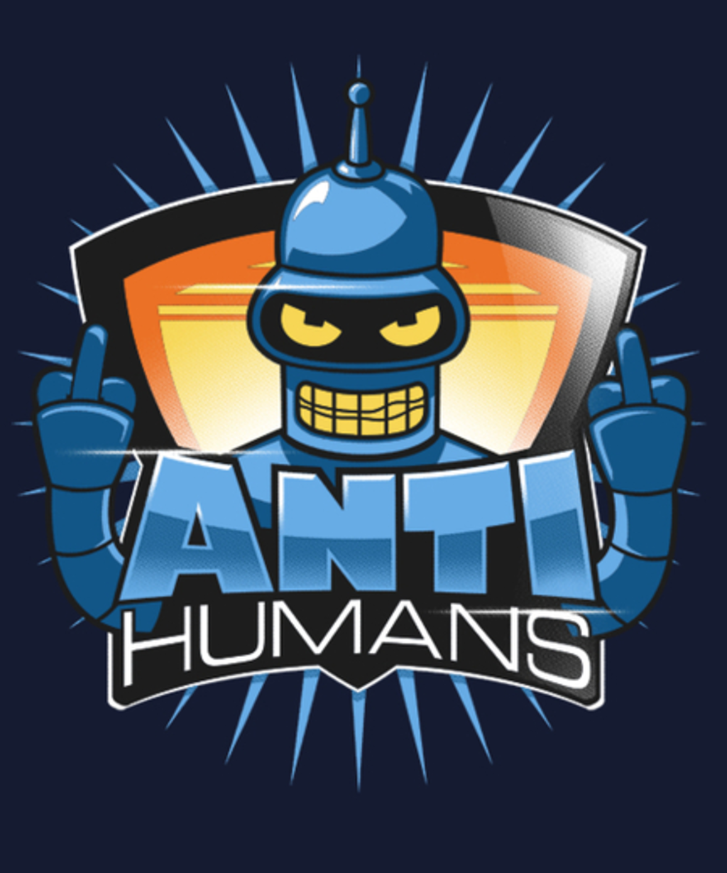 Qwertee: RudeBot Anti-Humans