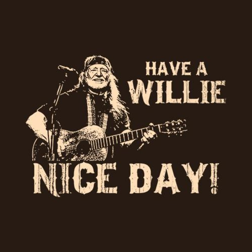 Five Finger Tees: Have A Willie Nice Day T-Shirt