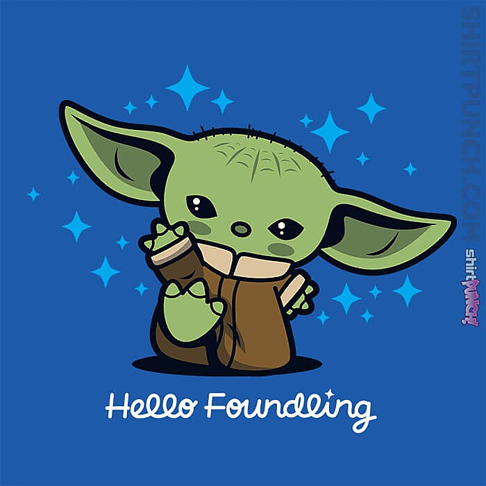 ShirtPunch: Hello Foundling