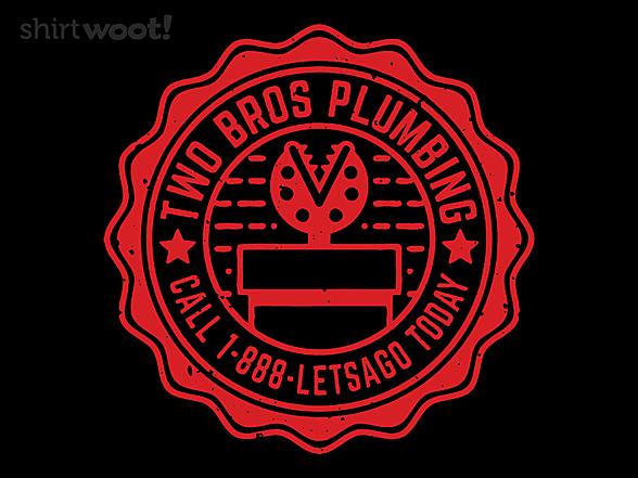 Woot!: Two Bros Plumbing