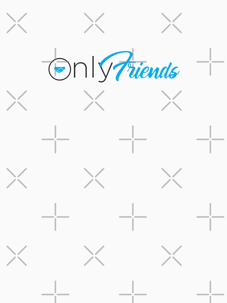 RedBubble: Only Friends