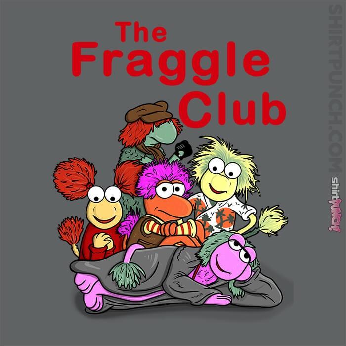 ShirtPunch: Fraggle Club