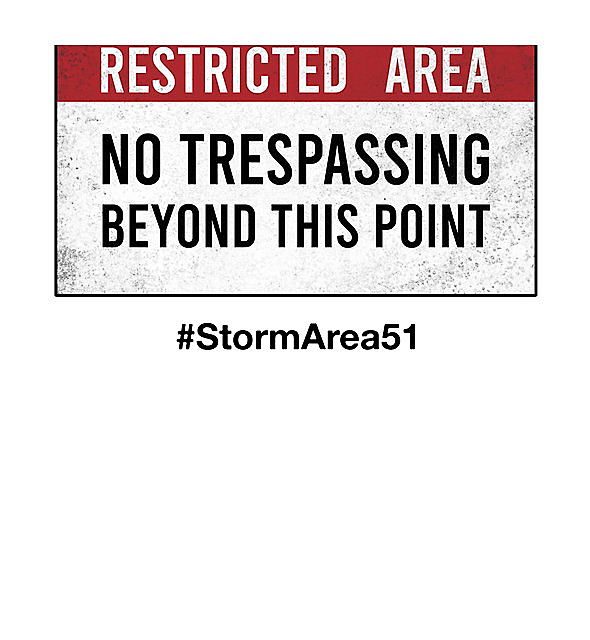 RedBubble: Original Area51 warning sign (#StormArea51)