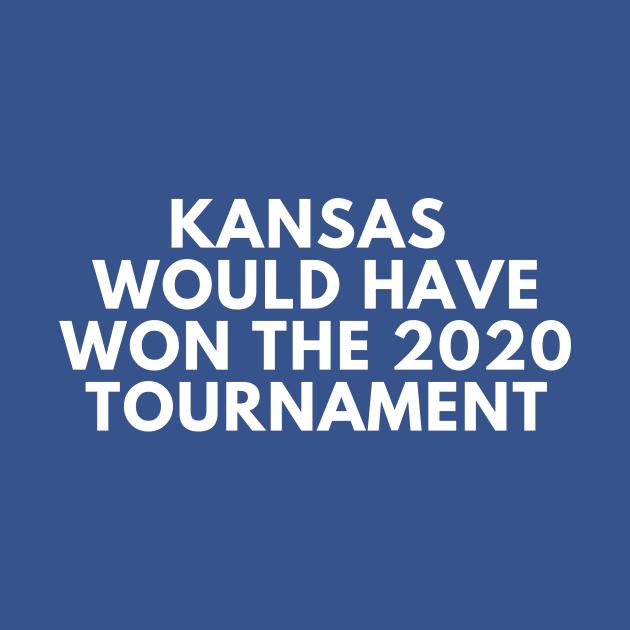TeePublic: Kansas Would Have Won the 2020 Tournament