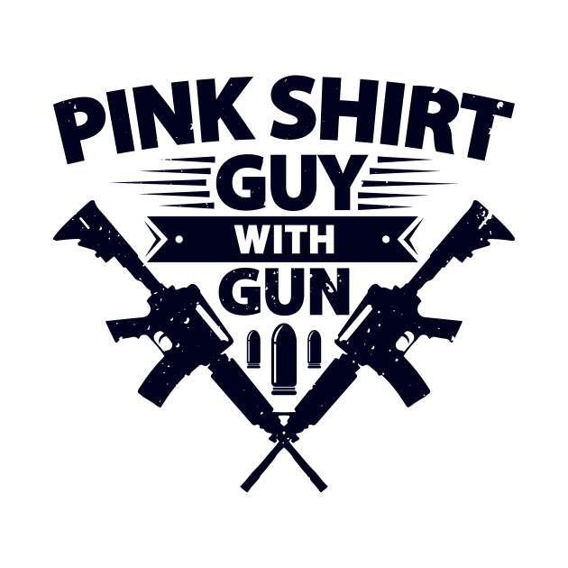 TeePublic: Pink Shirt Guy With Gun
