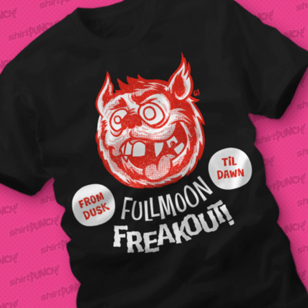 ShirtPunch: Full Moon Freakout
