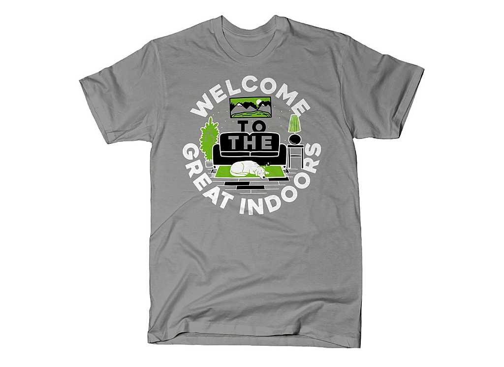 SnorgTees: Welcome To The Great Indoors