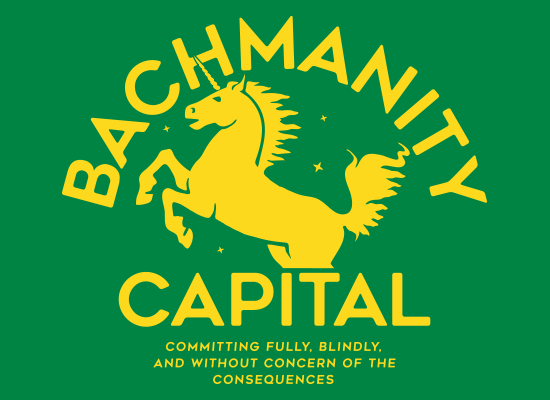 SnorgTees: Bachmanity Capital