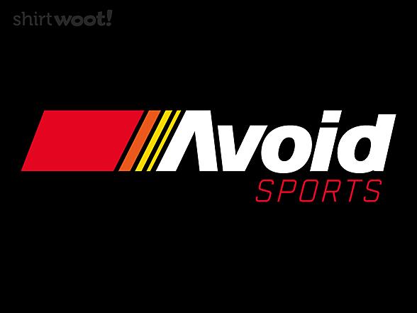 Woot!: Avoid Sports