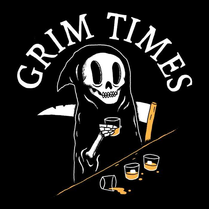 Once Upon a Tee: Grim Times