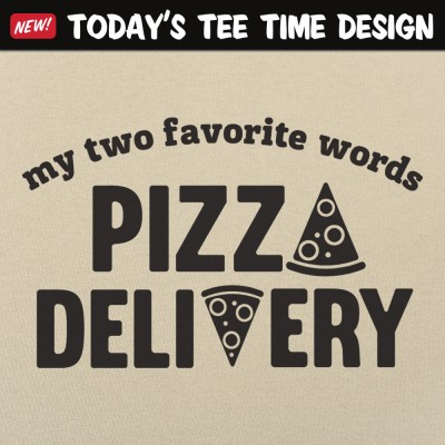 6 Dollar Shirts: Pizza Delivery