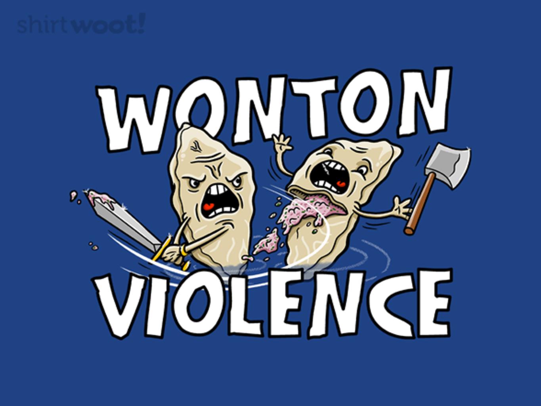 Woot!: Wonton Violence